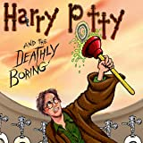 Papercutz Slices: Harry Potty and the Deathly Boring