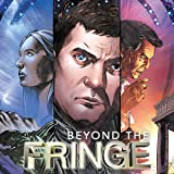 Fringe: Beyond the Fringe