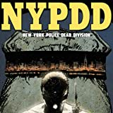 NYPDD: New York Police Dead Division