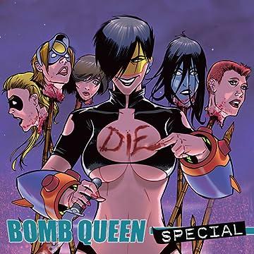 Bomb Queen Specials