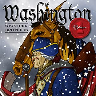 Washington Year 1, Vol. 1: Revolution- The Beginning
