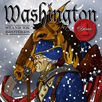 Washington Year 1: Revolution- The Beginning