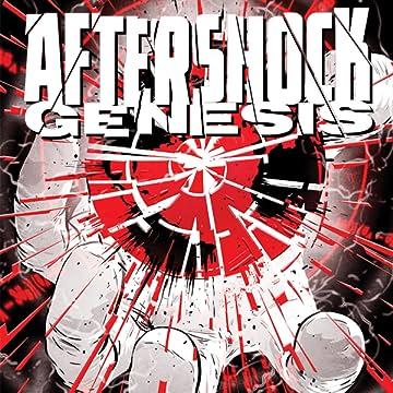 AfterShock: Genesis