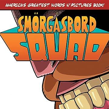 Smorgasbord Squad