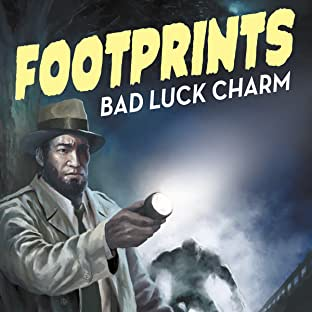 Footprints: Bad Luck Charm, Vol. 1