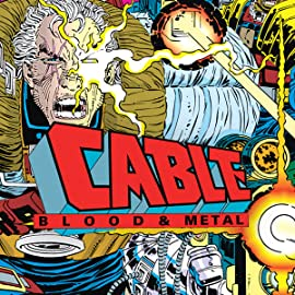 Cable: Blood and Metal