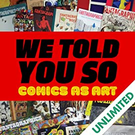 We Told You So: Comics as Art