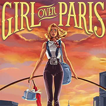 Girl Over Paris (The Cirque American Series)