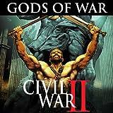 Civil War II: Gods of War (2016)