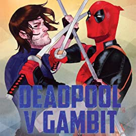 Deadpool v Gambit (2016)