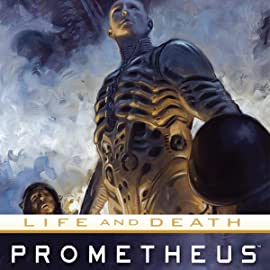 Prometheus: Life and Death