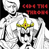 Cede The Throne