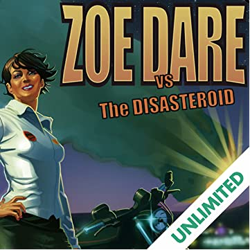 Zoe Dare vs. The Disasteroid