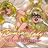 Domino Lady's Threesome