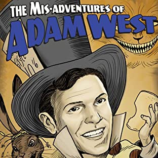 Mis-Adventures of Adam West: Ongoing