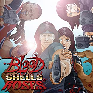 Blood, Shells & Roses