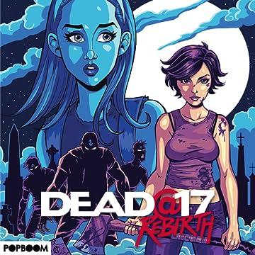 Dead@17:Rebirth