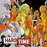 Hard Time (2004-2005)