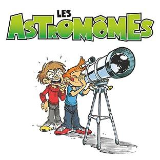 Les Astromômes