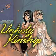 Unholy Kinship GN