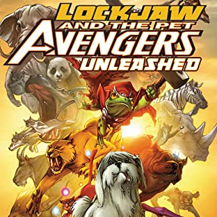 Lockjaw and the Pet Avengers Unleashed (2010)