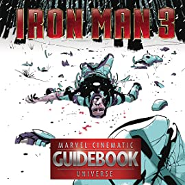 Guidebook to the Marvel Cinematic Universe - Marvel's Iron Man 3