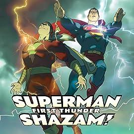 Superman/Shazam!: First Thunder (2005-2006)