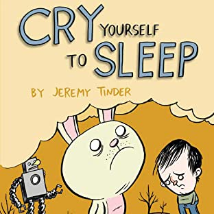 Cry Yourself to Sleep
