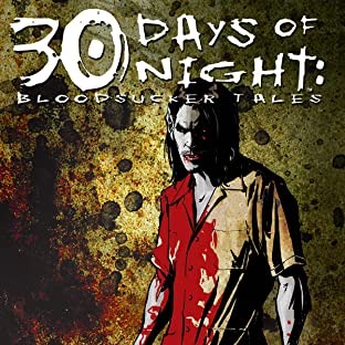 30 Days of Night, Tome 5: Bloodsucker Tales