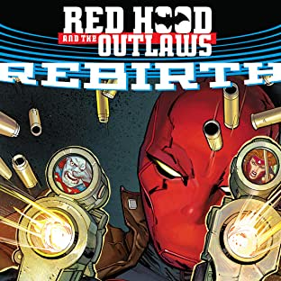 Red Hood & The Outlaws (2016-)