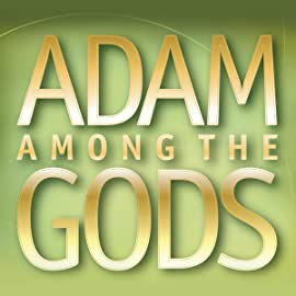 Adam Among the Gods