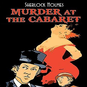 Sherlock Holmes: Murder at the Cabaret