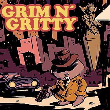 Grim n' Gritty