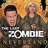 The Last Zombie: Neverland