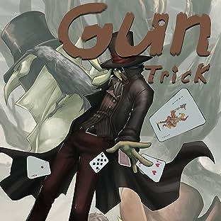 Gun Trick