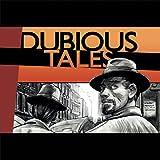 Dubious Tales