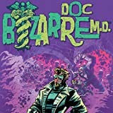 Doc Bizarre MD