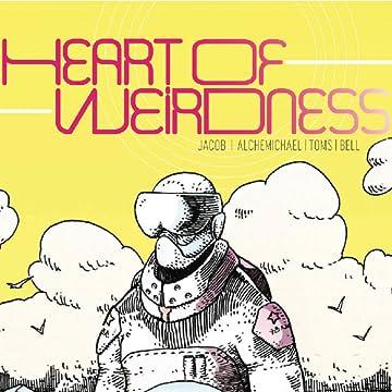 Heart of Weirdness