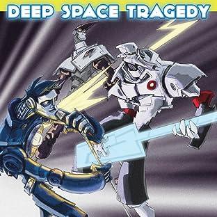 Deep Space Tragedy