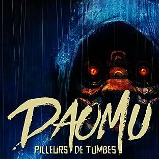 Daomu - Pilleurs de tombes