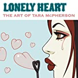 The Art of Tara Mcpherson