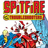 Spitfire and the Troubleshooters (1986-1987)
