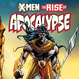 X-Men: The Rise Of Apocalypse