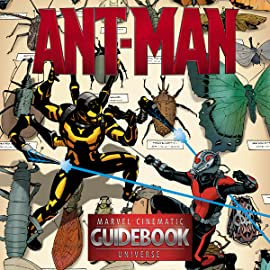 Guidebook to the Marvel Cinematic Universe - Marvel's Ant-Man