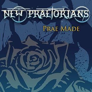New Praetorians, Vol. 1: Prae Made
