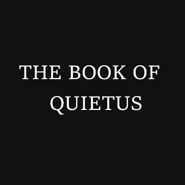 The Book of Quietus