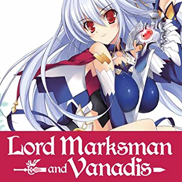 Lord Marksman and Vanadis