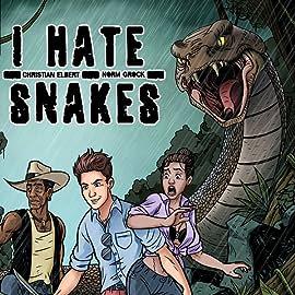 I Hate Snakes