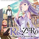 Re:ZERO: Starting Life in Another World