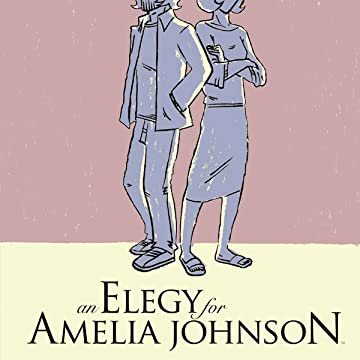 An Elegy For Amelia Johnson